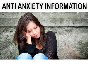 Anti anxiety information